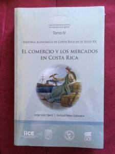 El comercio y los mercados en Costa Rica